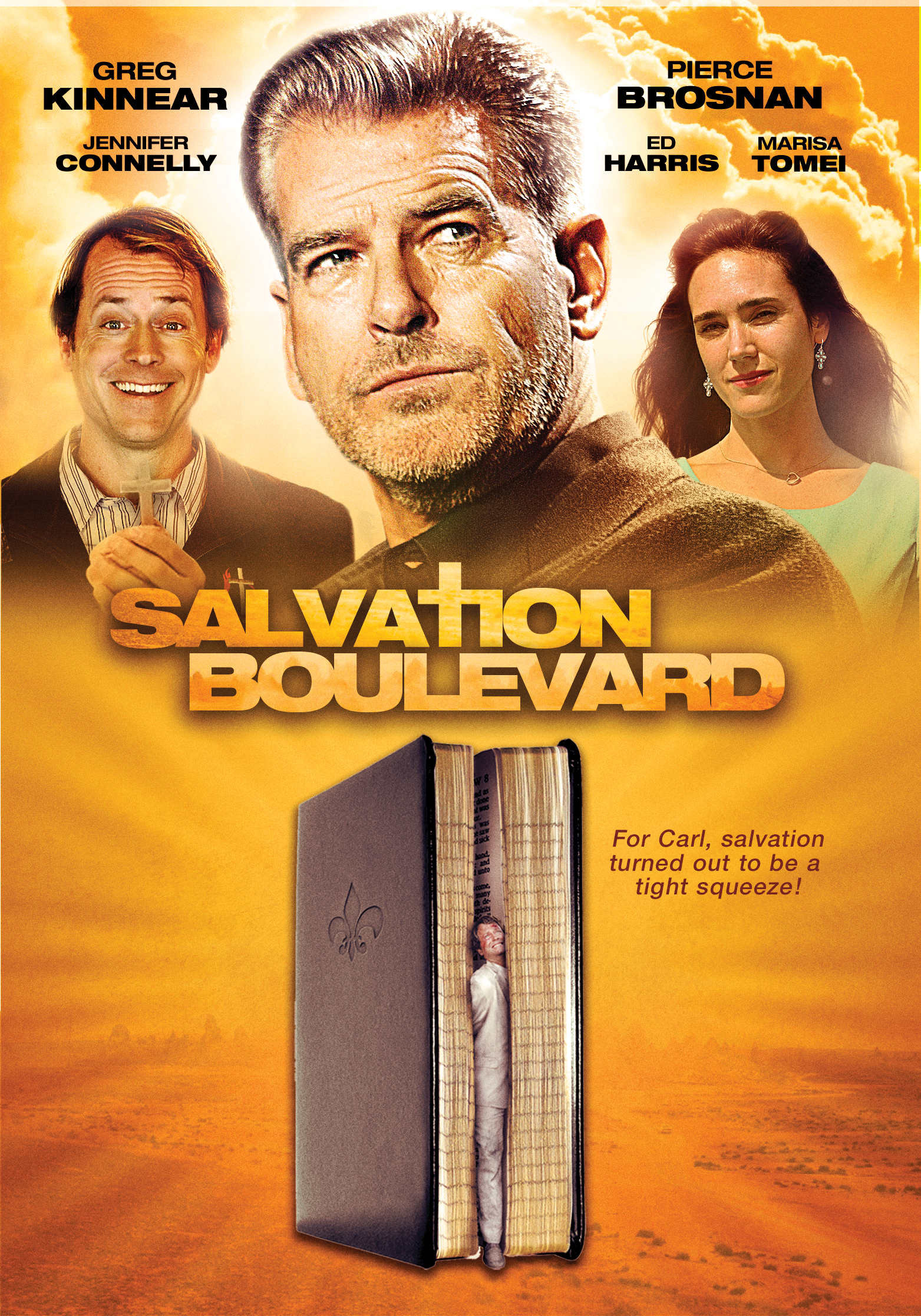 Miniature of movie poster for Salvation Boulevard, shows Pierce Brosnan above looking regal, Greg Kinear and Jennifer Connelly behind him smiling, and a giant bible below, standing upright, in which Greg Kinnear's character is being squeezed and suffocated.